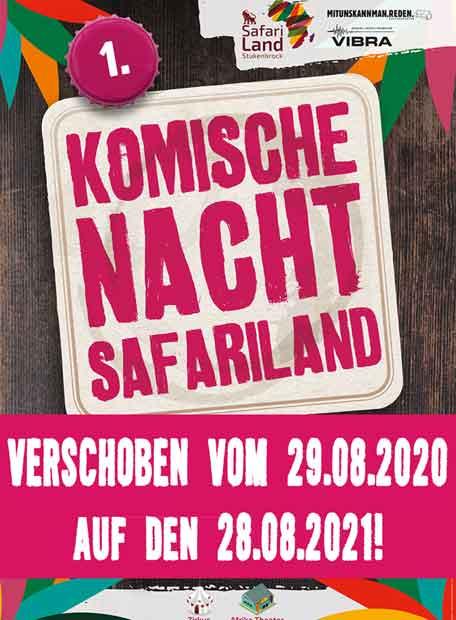 Komische Nacht Safariland - Verschoben auf den 28.08.2021